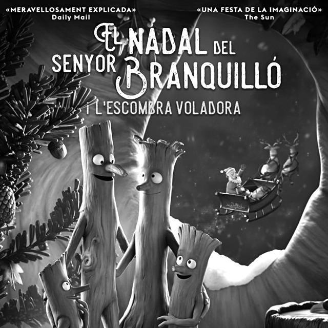El nadal del senyor Branquilló i L'escombra voladora. Cinema familiar. Sabadell. Nadal és molt més