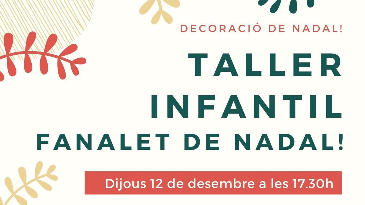 Taller Infantil de decoració de Nadal: Fem un fanalet. Begues. Nadal és molt més